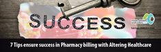 7 Tips to Ensure Success in Pharmacy Billing with Altering Healthcare