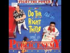 "***Public Enemy - ""Fight the Power"" (Soundtrack Version)  //  **one of the most important Rap pieces in society, & one of my fav's!!!"