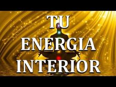 Tu Energia Interior | Deepak Chopra