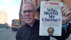 Spencer Johnson's Book, Who Moved My Cheese?