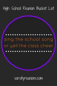 sing the school song or yell the class cheer • High School Reunion Bucket List from varsityreunions.com