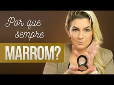 POR QUE SEMPRE MARROM? POR ALICE SALAZAR - YouTube
