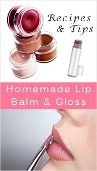 Homemade Lip Balm  Gloss: Recipes  Tips