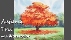 How to Paint A Autumn Tree with Watercolor