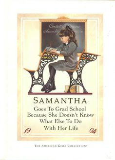 Samantha goes to grad school