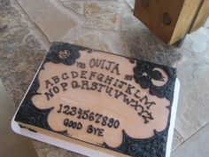 ouija board cake, even the cake freaks me out!