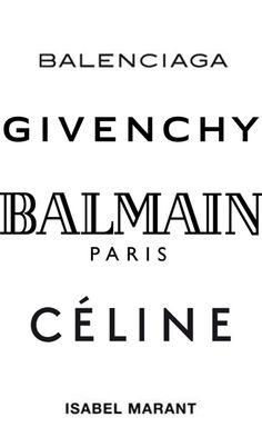 Givenchy and Balmain: Balenciaga, Givenchy, Balmain, Céline