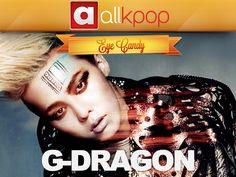 Eye Candy: G-Dragon
