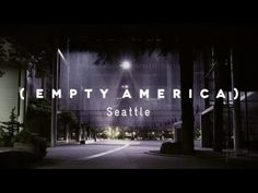 Empty America: Seatle