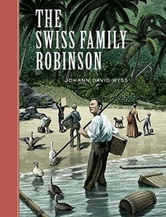 The Swiss Family Robinson Unabridged Classics (Sterling Classics)