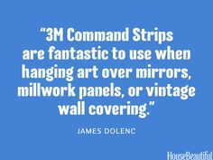 Use 3M Command Strips to hang art. #designer_quotes #decorating #artwork