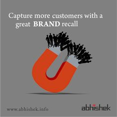 Capture more customers with a great brand recall. Contact us for your business branding. Call: +91-9377072211 Visit: www.abhishek.info #Branding #BrandConsultant #BrandingExpert Business Branding, Company Logo