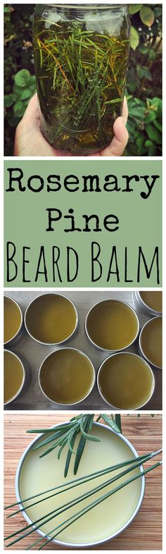 Learn how to make this DIY rosemary pine beard balm for that bearded man in your life!
