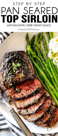 Easy Pan Seared Steak with a deeply caramelized seared crust and the most amazing Balsamic Herb Cream Sauce! This recipe includes step by step instructions, tips and tricks to achieve melt in your mouth, restaurant quality top sirloin steak even if you have never made steak before! Perfect for Valentine's Day!