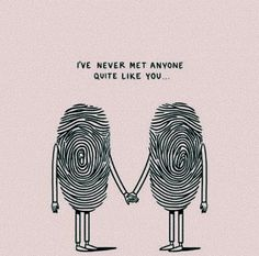 How cute. Like fingerprints , we are never alike, no matter how similar we may look 😍 Matt Blease, Love Quotes, Funny Quotes, Funny Gifs, Love You, My Love, Deco Design, Beautiful Words, Wise Words