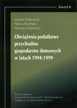 Wydawnictwo Naukowe Scholar :: :: OBCIĄŻENIA PODATKOWE PRZYCHODÓW GOSPODARSTW DOMOWYCH W LATACH 1994- 1999