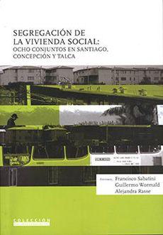 Segregacion De La Vivienda Social (8 Casos)