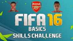 FIFA 16 - Skill Challenge Basics - Arsenal Playthrough - I suck at FIFA