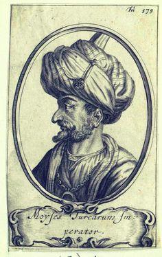 Musa Çelebi 1402 - 1413.  Musa, Sultan der Türkei. Österreichische Nationalbibliothek - Austrian National Library.
