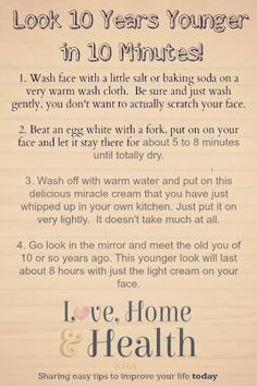 #SkinCare #Facial How To Look Ten years Younger in A Flash! Take a ten minute home spa break and come out looking 10 years younger! Instructions and Ingredients list here!