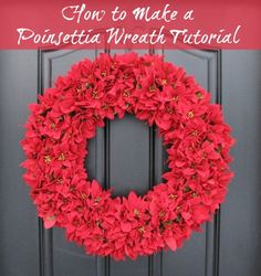 How to Make a Poinsettia Wreath tutorial. Brighten your holiday home with this easy craft. #christmas #holiday #crafts #diy