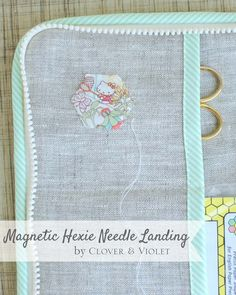 Clover & Violet — Magnetic Hexie Needle Landing {Tutorial}