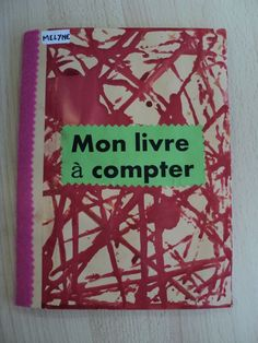 livre à compter PS Learning Games For Kids, Preschool Math, Book Crafts, Montessori, Coding, Teaching, Activities, Education, Books