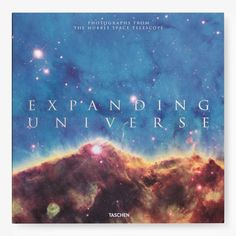 ABC Home Expanding Universe: Photographs from the Hubble Space Telescope by Owen Edwards & Zoltan Levay