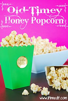 Old-Timey honey Popcorn  - 20 cups popped popcorn, unpopped kernels removed, 1/2 cup honey, 1/2 cup butter, 1 cup granulated sugar, 1/4 t. salt, 1 t. vanilla extract.