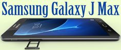 The Galaxy J Max comes with 7 inches TFT display. The handset runs on Android…