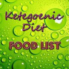 Ketogenic Diet Food List - My Dream Shape!