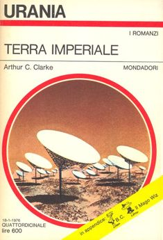 688  TERRA IMPERIALE 18/1/1976  IMPERIAL EARTH (1974)  Copertina di  Karel Thole   ARTHUR C. CLARKE