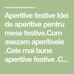 Aperitive festive Idei de aperitive pentru mese festive.Cum asezam aperitivele .Cele mai bune aperitive festive .Cum se fac aperitivele . Math Equations
