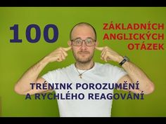 100 základních anglických otázek pro trénink porozumění a rychlého reagování - YouTube Education English, School Projects, Teaching, Workout, Youtube, Mens Tops, English, Work Out, Exercise