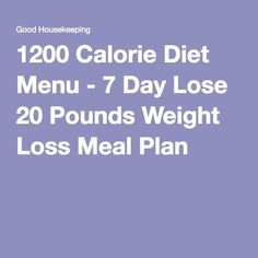 1200 Calorie Diet Menu - 7 Day Lose 20 Pounds Weight Loss Meal Plan