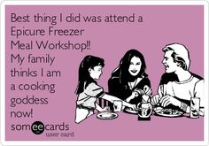 Best thing I did was attend a Epicure Freezer Meal Workshop!! My family thinks I am a cooking goddess now!