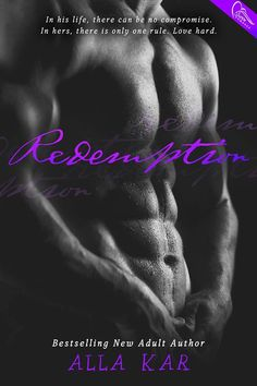 Redemption by Alla Kar New Adult Romance Publisher: Swoon Romance Add it to your Goodreads: https://www.goodreads.com/book/show/26177982-redemption Click share to spread the cover love!
