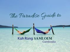 A Paradise Guide to Saracen Bay | Koh Rong Samloem | Cambodia | by The Married Wanderers
