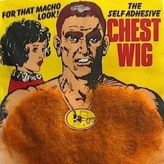 Chest wig - for that macho look
