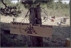 West Coast Hobo Gathering sign