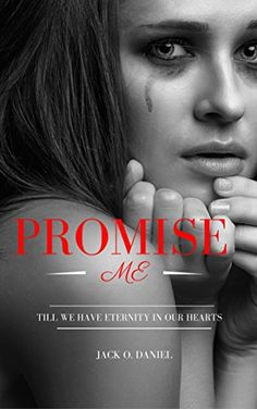 Buy Promise Me by Jack O. Daniel and Read this Book on Kobo's Free Apps. Discover Kobo's Vast Collection of Ebooks and Audiobooks Today - Over 4 Million Titles! New Books, Good Books, Nail Biting, Book Tattoo, Jack O, Save Her, I Promise, Book Publishing, Book Review