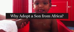 Why adopt a son from Africa? by Marci Turner African Adoption, International Adoption, John Piper, James 1, Abundant Life, Blog Writing, Orphan, Little Ones, Sons