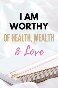 I am worthy of health, wealth and love. You are worthy. You are important. Daily Affirmation. Positive self talk.