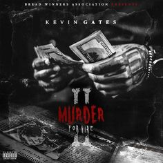 Kevin Gates Murder For Hire 2 High Quality Mixtape : Music