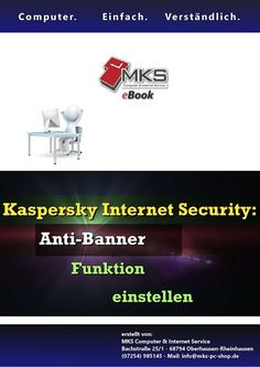 Seit heute gibt es ein neues #eBook zu #Kaspersky #Internet #Security  Thema: Die Anti-Banner #Einstellungen #anpassen  #Anti #Banner #Blockade #blockieren #unterdrücken #ausblenden #kostenlos #Sicherheit #Technik #Webseite #Website #Werbung #deaktivieren #aktivieren