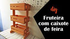 DIY Fruteira com caixote de feira