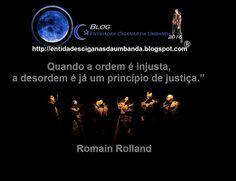 Entidades Ciganas da Umbanda (Clique Aqui) para entrar.: ROMAIN ROLLAND