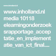 www.inholland.nl media 10118 elearningonderzoeksrapportage_acceptatie_en_implementatie_van_ict_final.pdf