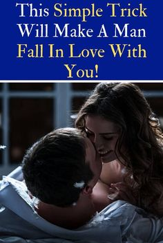 This Simple Trick Will Make A Man Fall In Love With You! Love Deeply, Madly In Love, Topics To Talk About, Teen Dating, Healthy Relationships, Distance Relationships, Make A Man, Fall For You, Every Man