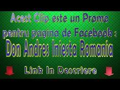 Acest clip este un promo pentru pagina de Facebook : Don Andres Iniesta ...